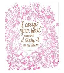 wedding quotes ee carry your heart letterpress print letterpresses printing and poem