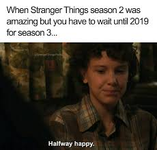Game Of Thrones Season 3 Meme - stranger things meme waiting until 2019 on bingememe