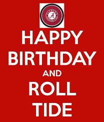 Meme Keep Calm Generator - roll tide images happy birthday and roll tide keep calm and