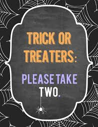 free halloween trick or treater candy sign