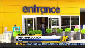 looking more likely for ikea in cary abc11 com