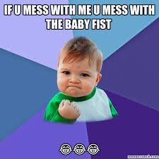 Baby With Fist Meme - fist
