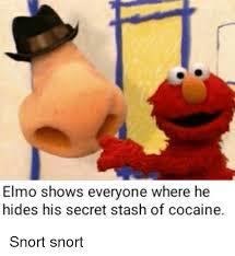 Elmo Meme - elmo shows everyone where he hides his secret stash of cocaine