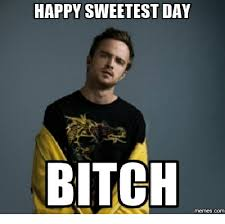 happy sweetest day sweetest day meme on me me