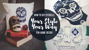 how to diy stencils for home decor make awesome stuff youtube