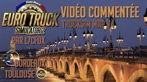 Bordeaux France Map Euro Truck Simulator 2 Trucksim Map 4 Bordeaux Toulouse Par