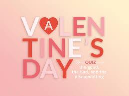 valentine s valentine s day quiz weekly challenge