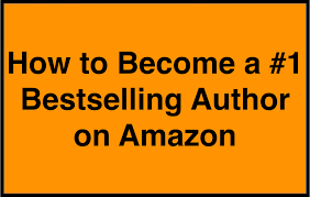 how to become a 1 bestselling author on amazon with step by step
