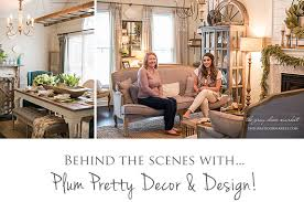 Plum Home Decor by Behind The Scenes With Plum Pretty Decor U0026 Design The Gray Door
