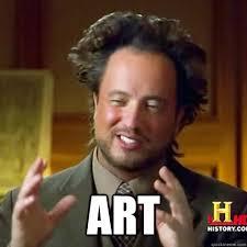 Meme Art - art alien guy meme quickmeme