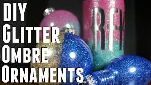 diy how to make glitter ombre christmas ornaments youtube