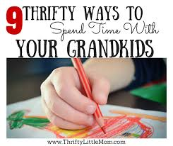 9 thrifty ways to spend time with your grandkids thrifty