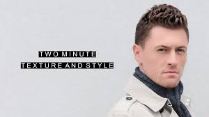 Mens Hairstyles Spiked by Texture And Style Your Hair In Under 2 Minutes Short Spiked Mens