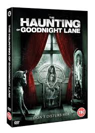film ghost of goodnight lane the haunting of goodnight lane dvd second sight films