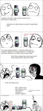 Funny Nokia Memes - so back in the day i had a nokia 1100 and my friend had a nokia