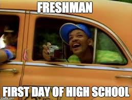 High School Freshman Meme - will smith imgflip