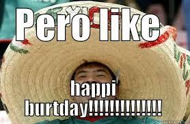 Mexican Birthday Meme - merry mexican memes quickmeme