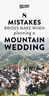mountain wedding 8 mistakes brides make when planning a mountain wedding tips