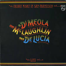 john mclaughlin al di meola paco de lucía u2013 friday night in