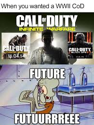Call Of Duty Memes - the future of cod call of duty know your meme