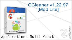 ccleaner apk ccleaner v1 22 97 mod lite by zuket creation zuket creation