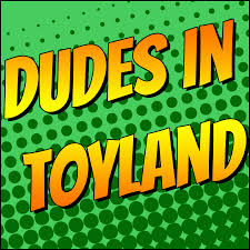 dudes in toyland youtube