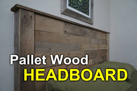 How To Make End Tables Out Of Pallets by Rustic Headboard With Pallets How To Youtube
