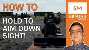pubg hold to aim pubg how to hold to aim down sights guide fps ads tutorial youtube