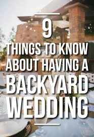 Backyard Wedding Food Ideas 9 Things To Know About Having A Backyard Wedding Tips Advice