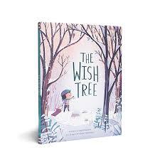 Wish Tree The Wish Tree Kyo Maclear Kids