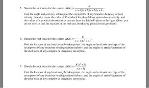 sketch the root locus for the system kg s u003d k s chegg com