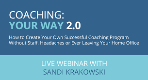 coaching your way 2 0 how to create your own successful coaching