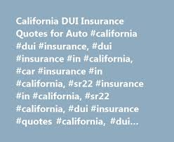 sr22 non owner insurance quotes california 44billionlater sr22 insurance quotes find s instantly