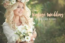 vintage wedding vintage wedding photoshop actions actions creative market