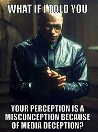 The Matrix Meme - matrix meme quote deception by media enslavement quote pictures