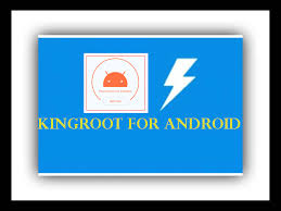 for android kingroot all versions for android best root apps