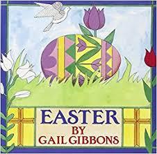 easter gail gibbons 9780823408665 books
