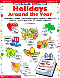 the scholastic big book of holidays around the year susan dillon