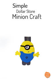 dollar store minion craft create in the chaos
