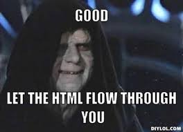 Meme Html - want to learn how to code it all starts with html css and