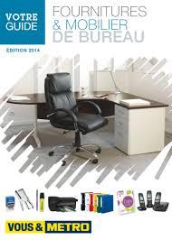 catalogue metro fournitures mobilier de bureau 2015 catalogue az