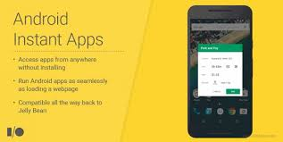 how to get apps on android reveals android instant apps which run without