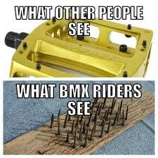 Bmx Memes - bmx memes on twitter so true http t co 1v4mtfrq4n