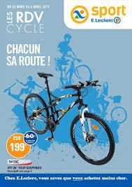 siege auto e leclerc catalogue e leclerc offres vélo avril 2015 catalogue az