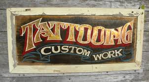 tattoo signs made by zeke zekes antique signs