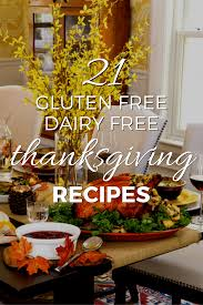 dairy free gluten free thanksgiving recipes small footprint family