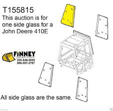 john deere 310e 310se 315se 410e 710d new backhoe cab glass window