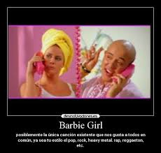 Barbie Girl Meme - barbie girl desmotivaciones
