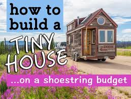 tiny house cost detailed budgets itemized lists u0026 photos examples