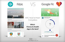 fitbit app android fitbit vs fit which health fitness app is better